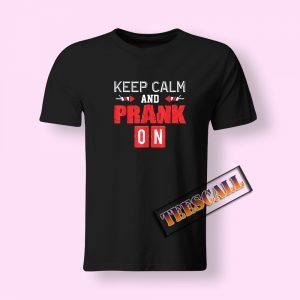 April Fools Day Prank Time T-Shirt