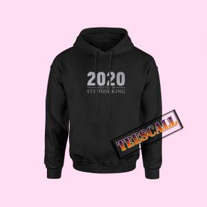 2020 Written By Stephen King Hoodie
