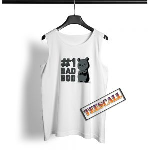 1 Dad Bod Funny Cute And Nerdy Tank Top