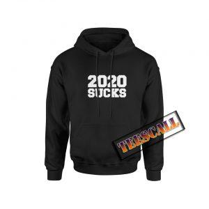 2020 Sucks Hoodie