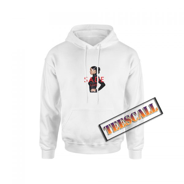 Sade Live Hoodie The Singer For Unisex